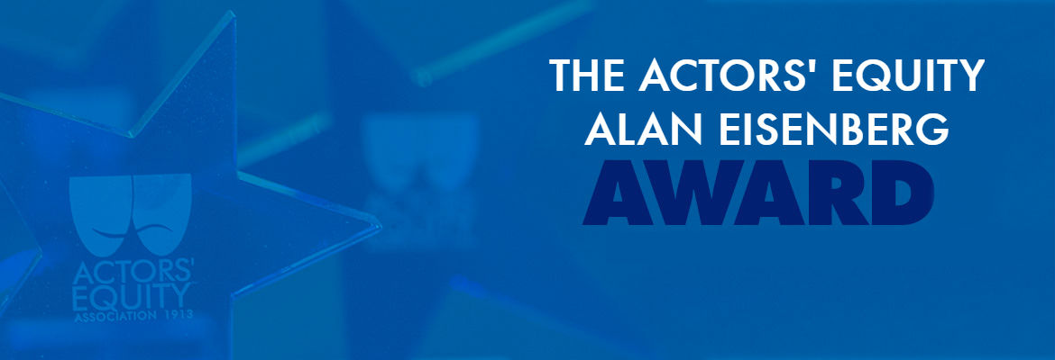 The Actors' Equity/Alan Eisenberg Award