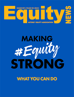 Equity News Summer 2017 Cover: a blue background with yellow title and black and white text across the middle: Making #EquityStrong - What You Can Do